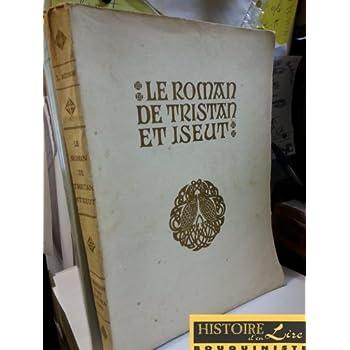 Le roman de Tristan et Iseut Illustrations de Robert Engels Piazza 1939