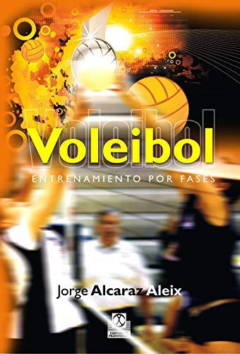 Voleibol: Entrenamiento por fases por Jorge Alcaraz Aleix