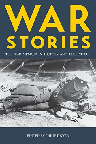 War Stories: The War Memoir in History and Literature