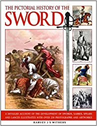 The Pictorial History of the Sword