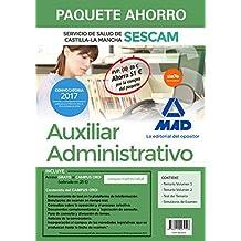 Paquete Ahorro Auxiliar Administrativo del Servicio de Salud de Castilla-La Mancha (SESCAM). Ahorra 51 € (incluye Temario volúmenes 1 y 2; Test; Simulacro de examen y acceso Campus Oro)