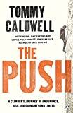 #4: The Push: A Climber's Journey of Endurance, Risk and Going Beyond Limits