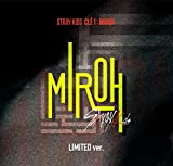 JYP Stray Kids - Clé 1 : MIROH [Limited ver.] (Mini Album) CD+Photobook+3QR Photocards+Clear Postcard+Photocard+Pre-Order Benefit+Folded Poster+Extra Photocards Set
