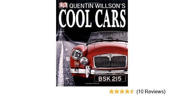 Quentin Willsons Cool Cars Amazoncouk Quentin Willson - Cool cars quentin