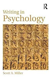 [Writing in Psychology] (By: Scott A. Miller) [published: February, 2014]