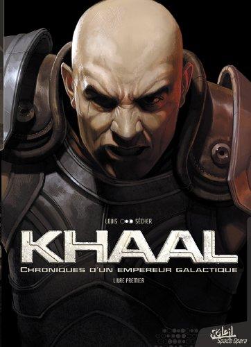 Khaal - Chroniques d'un empire galactique T01