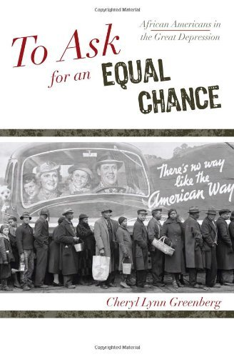 To Ask for an Equal Chance: African Americans in the Great Depression (The African American History Series) (English Edition)