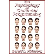 The Psychology of Computer Programming: Silver Anniversary eBook Edition (English Edition)