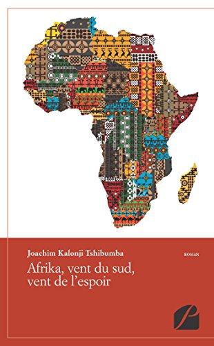 En ligne téléchargement gratuit Afrika, vent du sud et vent de l'espoir pdf, epub
