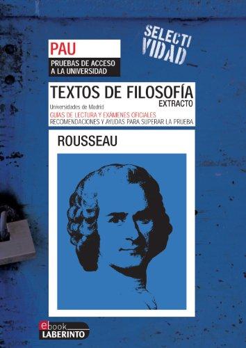 Selectividad. Textos de filosofía. Extracto de Rousseau por Jesus Pichel Martín