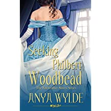 Seeking Philbert Woodbead ( A Madcap Regency Romance ) (The Fairweather Sisters Book 2) (English Edition)