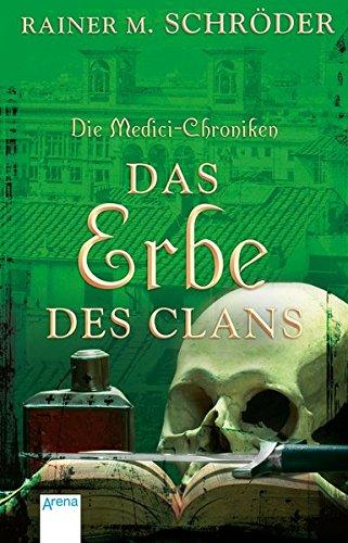 die-medici-chroniken-3-das-erbe-des-clans