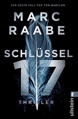 Schlüssel 17: Thriller (Tom Babylon-Serie) (German Edition)