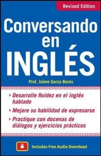Conversando en ingles, Third Edition por Jaime Garza Bores