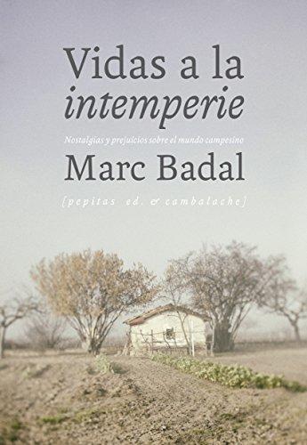 Vidas a la intemperie por Marc Badal Pijoan
