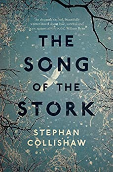 The Song of the Stork by [Collishaw, Stephan]