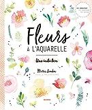 Fleurs à l'aquarelle - Une initiation