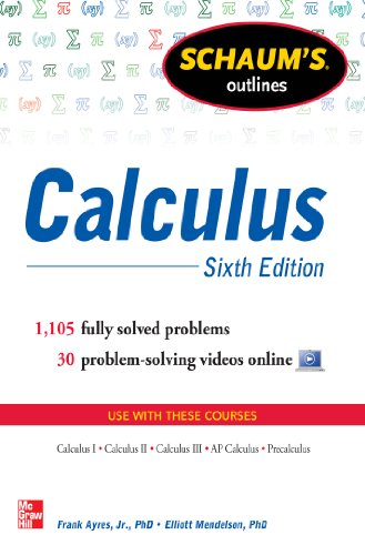 Schaum's Outline of Calculus, 6th Edition: 1,105 Solved Problems + 30 Videos (Schaum's Outlines) (English Edition)