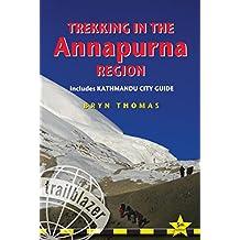 Trekking in the Annapurna Region: Includes Kathmandu City Guide