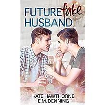 Future Fake Husband (English Edition)