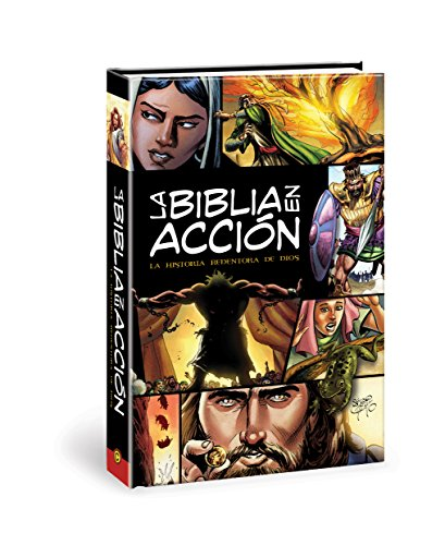 La Biblia En Acción: The Action Bible-Spanish Edition = The Action Bible