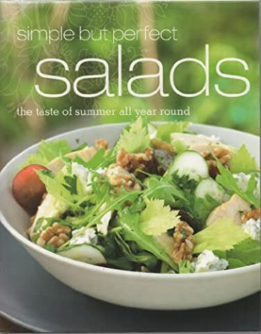 Simple But Perfect Salads — The Taste Of Summer All