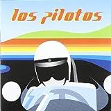 Songtexte von Los Pilotos - Los Pilotos