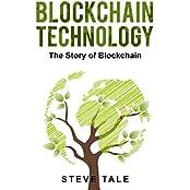 Blockchain Technology:The Story of Blockchain (English Edition)