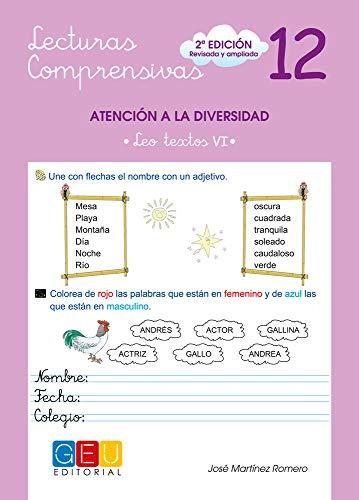 Lecturas comprensivas 12 - Leo Textos VI por José Martínez Romero