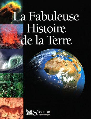 La fabuleuse histoire de la Terre
