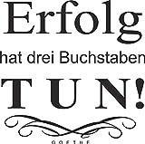 greenluup Wandtattoo Goethe Zitat Erfolg hat 3 Buchstaben - TUN Arbeitszimmer Büro Flur Küche Jugendzimmer Wohnzimmer