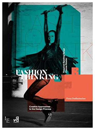 Fashion Thinking: Creative Approaches to the Design Process (Required Reading Range) par Fiona Dieffenbacher