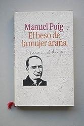 El beso de la mujer araña / Manuel Puig ; introducción Pere Gimferrer