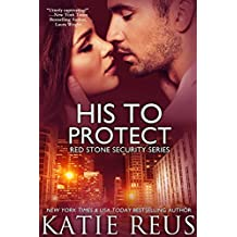 His to Protect (romantic suspense) (Red Stone Security Series Book 5) (English Edition)