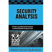 Security Analysis: 100 Page Summary by Preston Pysh (2014-11-05)