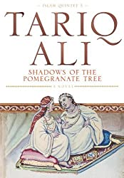 Shadows Of The Pomegranate Tree : by Tariq Ali (1993-12-08)