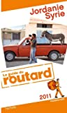 Guide du Routard Jordanie, Syrie 2011