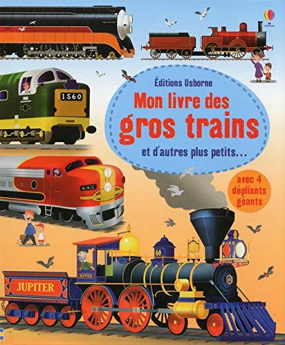 Mon grand livre : Mon livre des grands trains par Megan Cullis