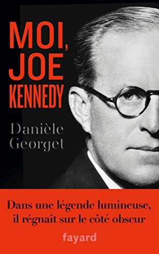 Moi, Joe Kennedy (Littérature Française)