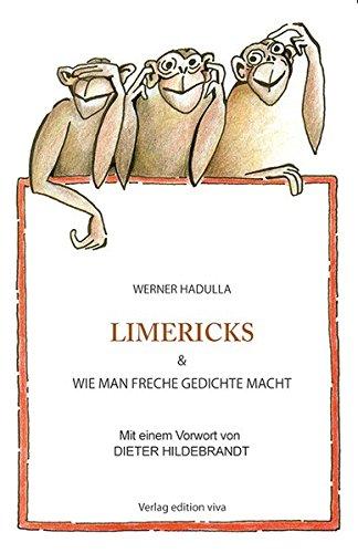 Limericks & wie man freche Gedichte macht.: Vorwort Dieter Hildebrandt