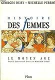 HISTOIRE DES FEMMES EN OCCIDENT. TOME II. LE MOYEN AGE.