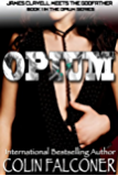 Opium (English Edition)