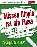 Misses Hippie ist ein Fluss - Kalender 2019 - Harenberg-Verlag - Tagesabreißkalender - Verrücktes aus dem Klassenzimmer - 11 cm x 14 cm