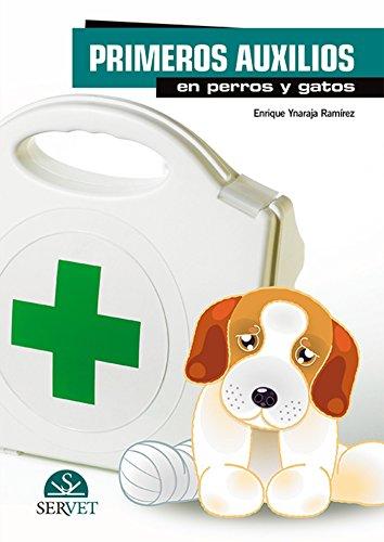 Primeros auxilios en perros y gatos - Libros de veterinaria - Editorial Servet por Enrique Ynaraja Ramírez
