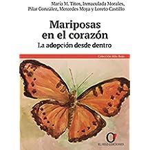 Mariposas en el Corazón: La adopción desde dentro