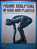 eBook Gratis da Scaricare Figure Sculpture in Wax and Plaster (PDF,EPUB,MOBI) Online Italiano