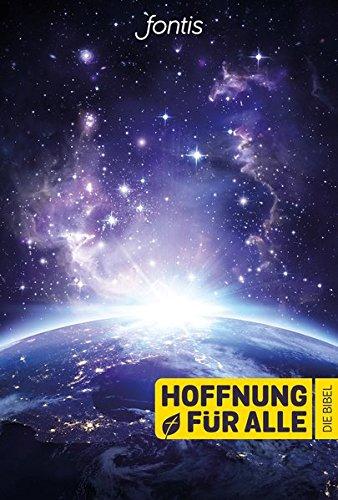 """Hoffnung für alle. Die Bibel - """"Blue Planet Edition"""": Die Bibel, die deine Sprache spricht"""