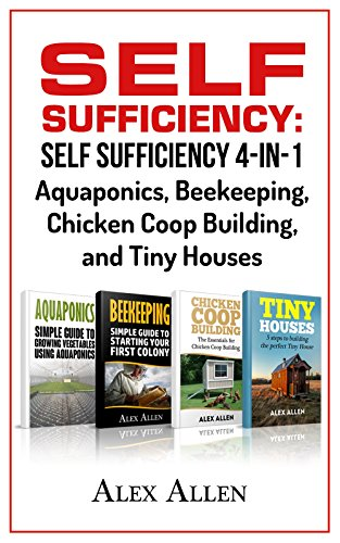 self-sufficiency-self-sufficiency-4-in-1-aquaponics-beekeeping-chicken-coop-building-and-tiny-houses