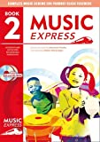 Music Express – Music Express: Book 2 (Book + CD + CD-ROM): Lesson plans, recording...