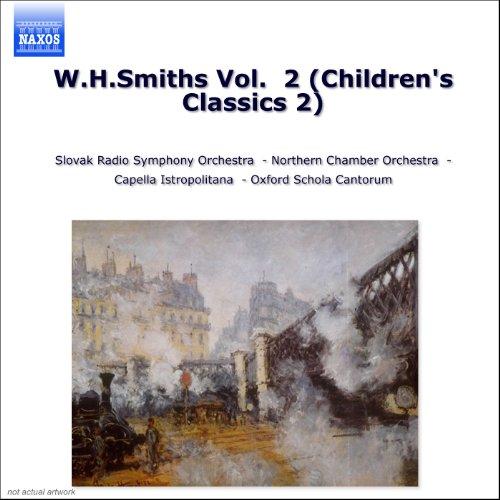 W.H.Smiths Vol. 2 (Children's Classics 2)